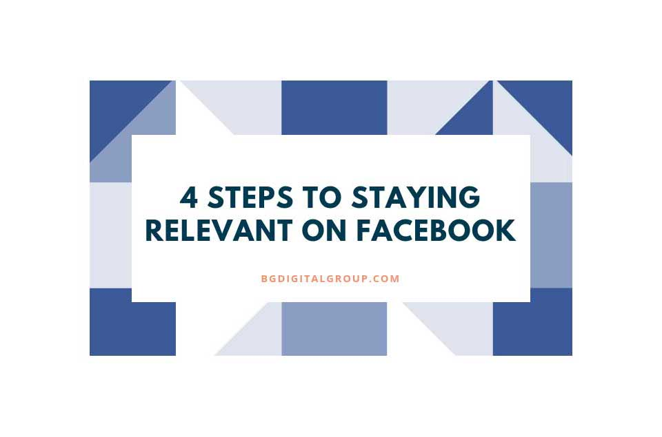 Tips to stay relevant on Facebook